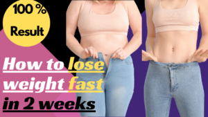 How to lose weight fast in two weeks